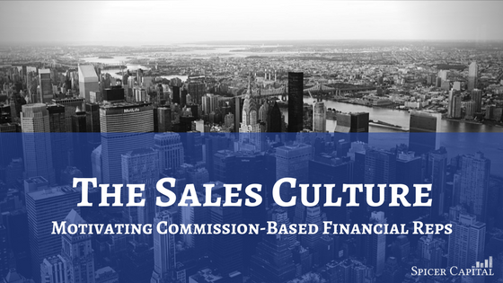 Understanding the sales culture driving the financial services industry may help you understand the pressure your rep is applying