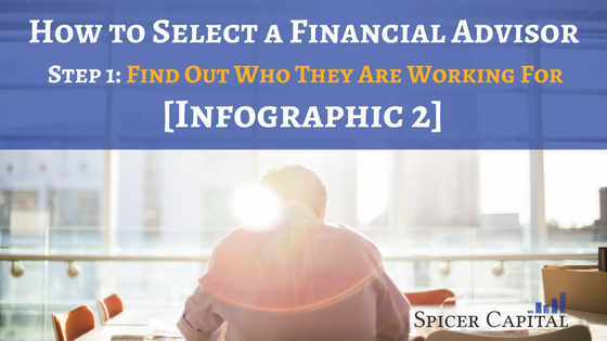 Choosing a financial advisor is difficult. Be sure you align their interests with your goals.